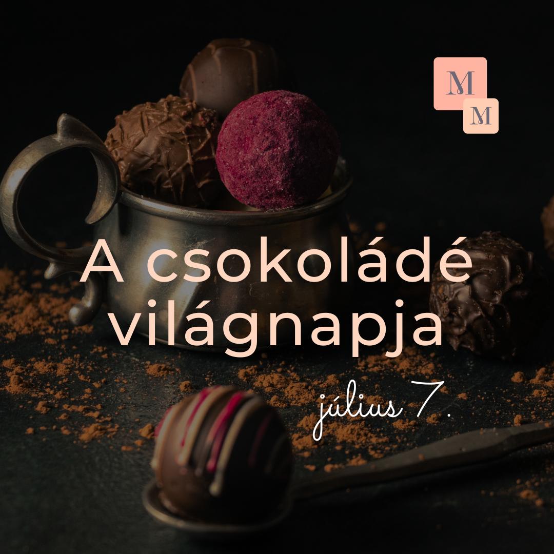 A csokoládé világnapja