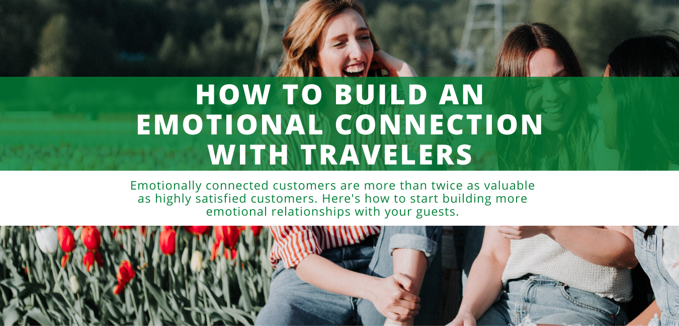 How to Build an Emotional Connection with Travelers