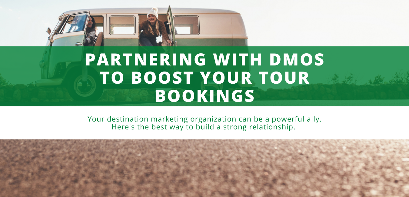 Partnering with DMOs to Boost Your Tour Bookings