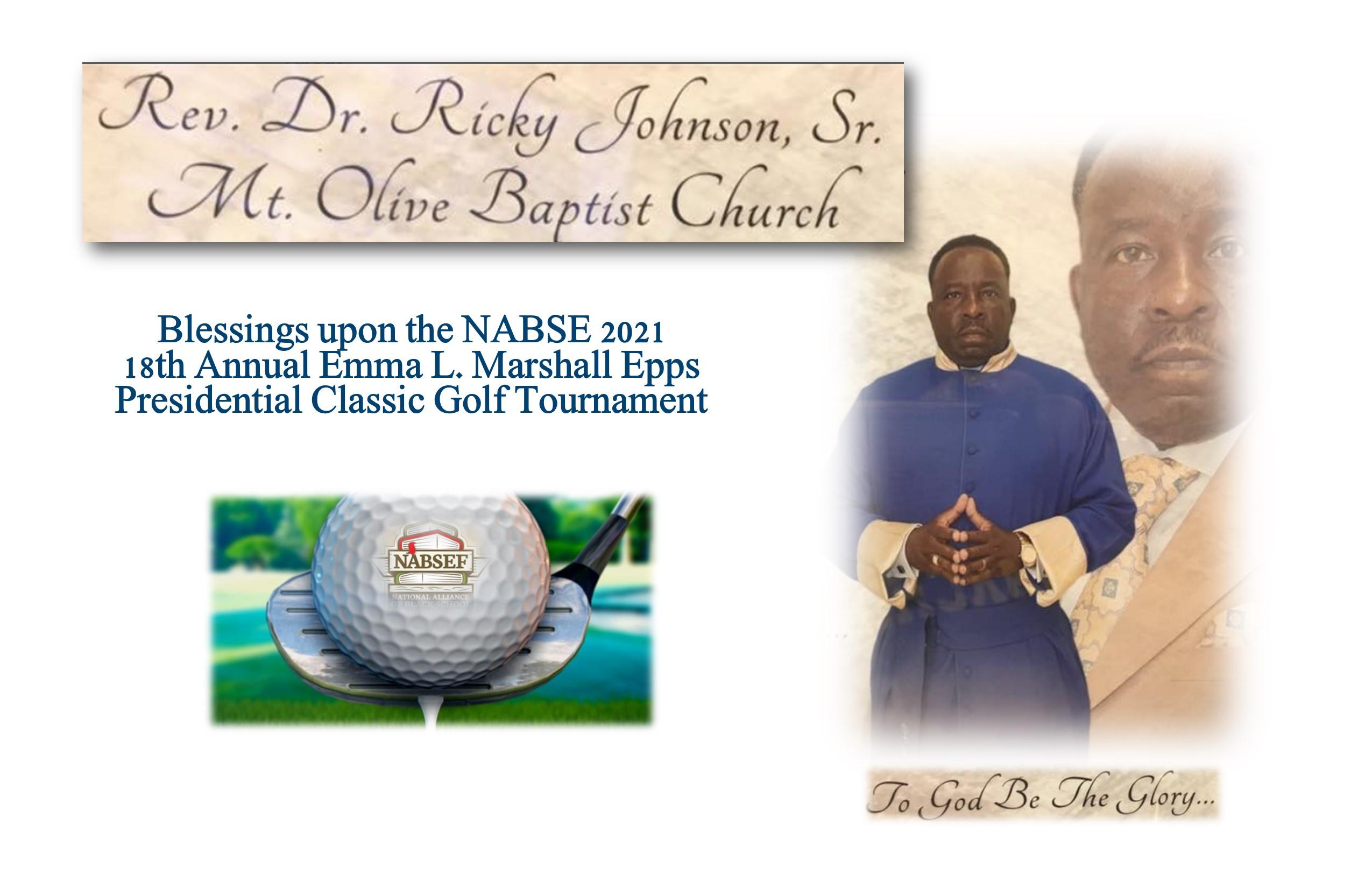 Rev Dr. Ricky Johnson, Sr. Mt Olive Baptist Church