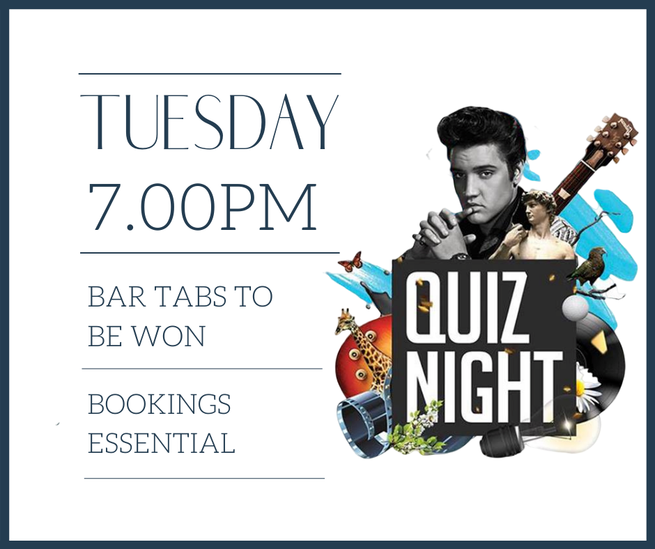 A poster advertising quiz night every Tuesday at 7pm