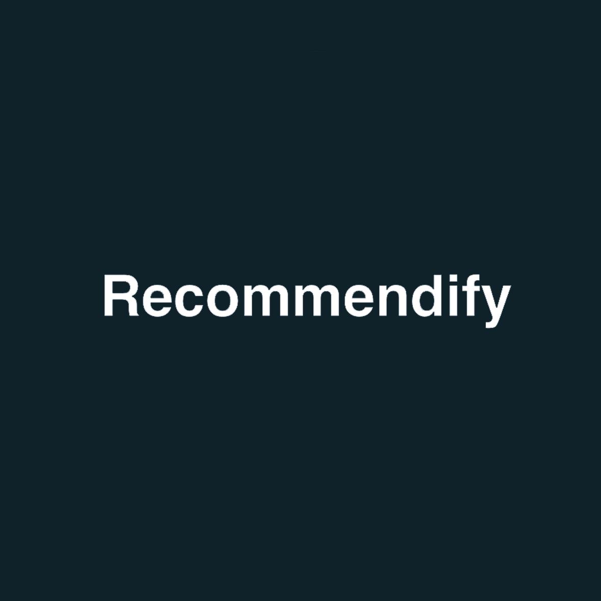 Recommendify