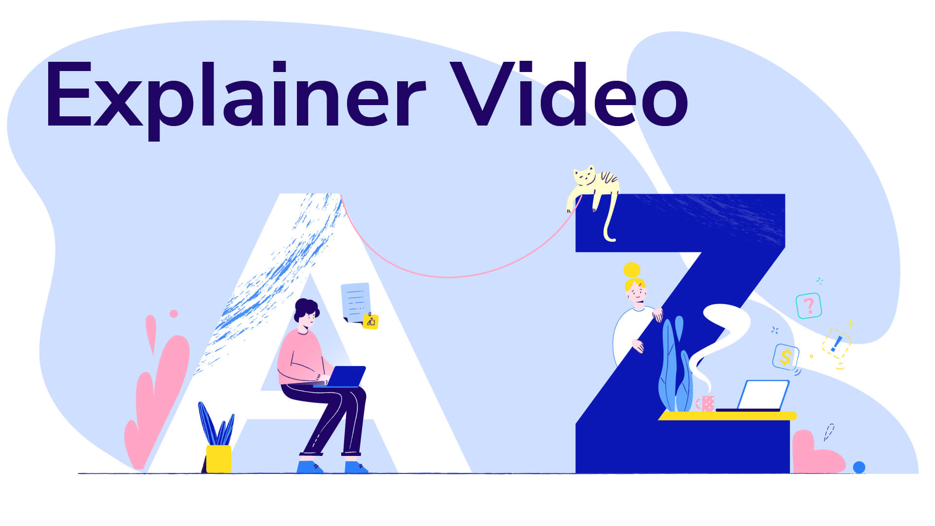 The Ultimate Guide to Explainer Videos
