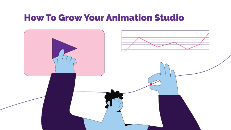 7 Mistakes You Should Avoid To Grow Your Animation Studio