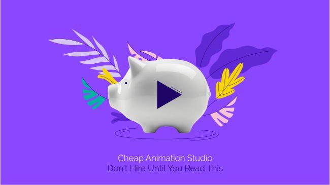 Cheap Animation Studios