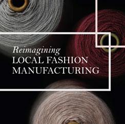Reimagining Local Fashion Manufacturing
