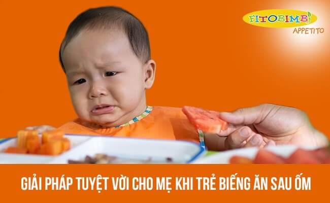 trẻ biếng ăn sau ốm