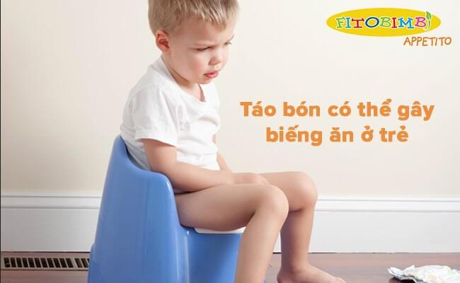 Táo bón có thể gây biếng ăn ở trẻ