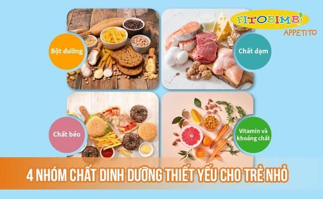 4 nhóm chất dinh dưỡng thiết yếu cho trẻ nhỏ