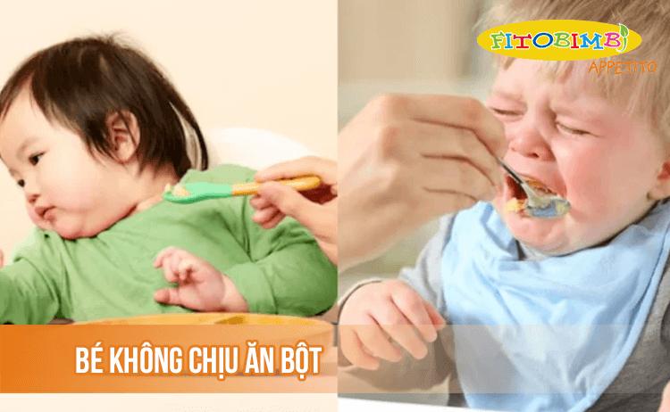Trẻ 6 tháng không chịu ăn bột