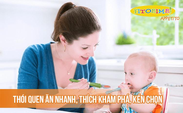 Trẻ 1-2 tuổi có thói quen ăn nhanh, thích khám phá và kén chọn