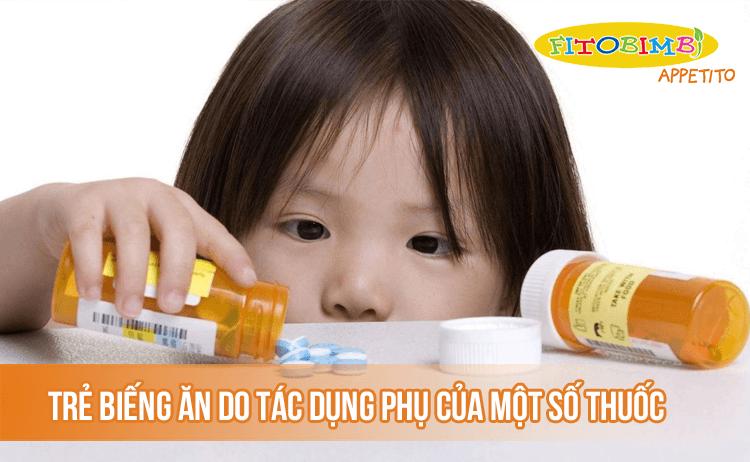 Trẻ biếng ăn do tác dụng phụ của một số loại thuốc
