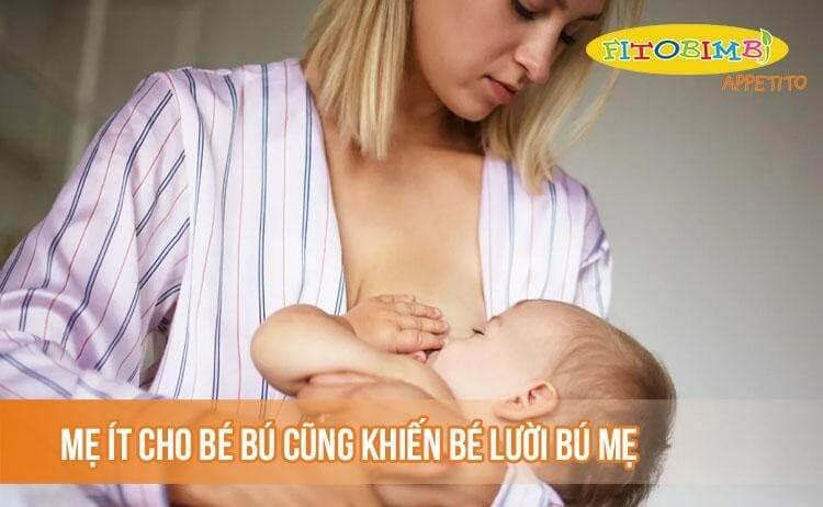 Mẹ ít cho bé bú cũng khiến bé lười bú mẹ