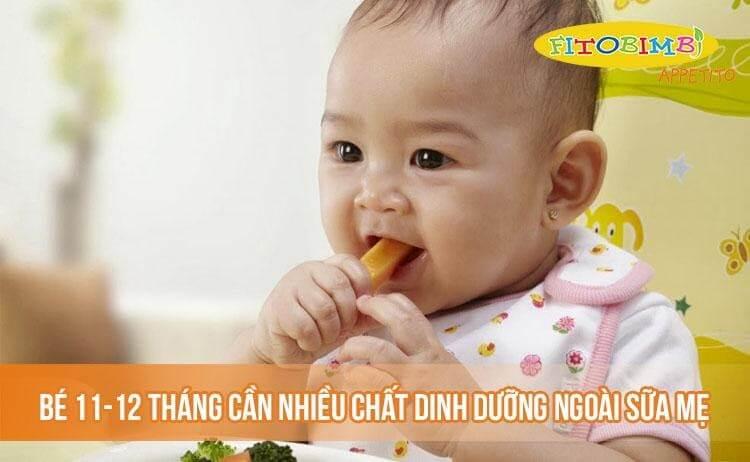 Bé 11-12 tháng cần rất nhiều chất dinh dưỡng ngoài sữa mẹ