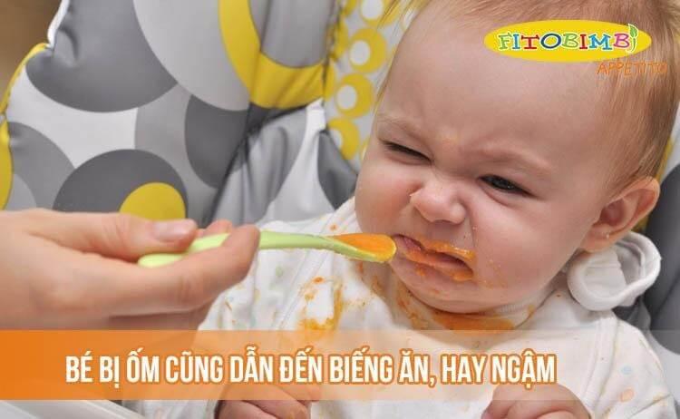 Bé bị ốm cũng dễ dẫn đến biếng ăn, hay ngậm