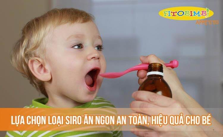 Lựa chọn loại siro ăn ngon an toàn, hiệu quả cho bé