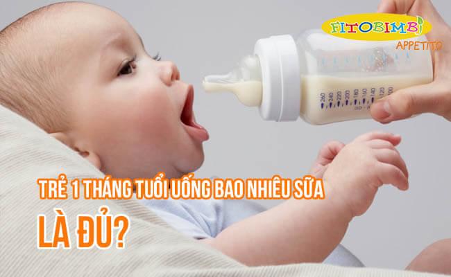 【Hỏi-Đáp】Trẻ 1 Tháng Tuổi Uống Bao Nhiêu Sữa Là Đủ?