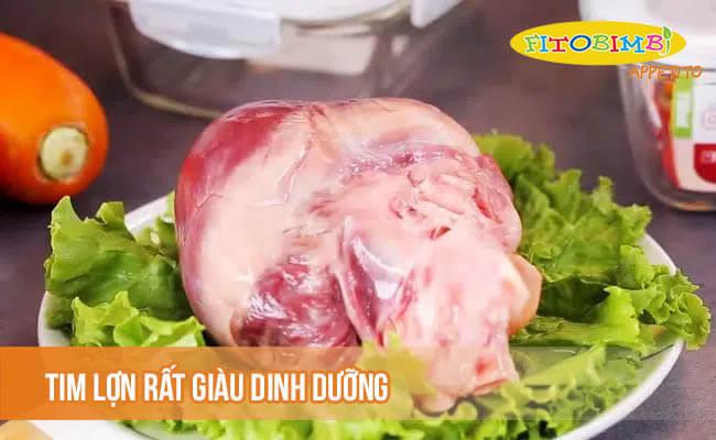 Tim lợn rất giàu dinh dưỡng
