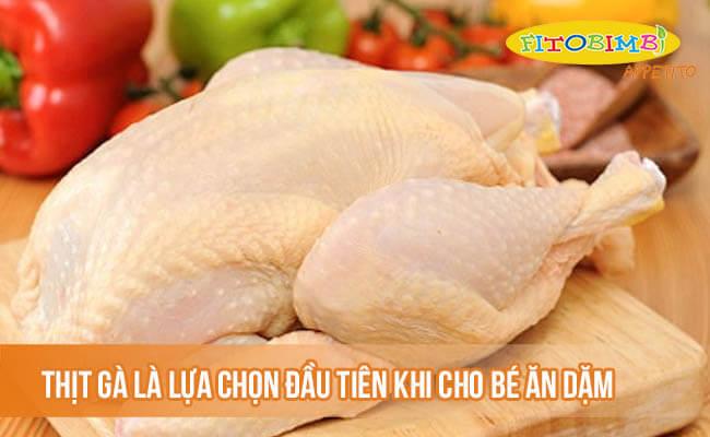 Thịt gà là lựa chọn đầu tiên khi cho bé ăn dặm