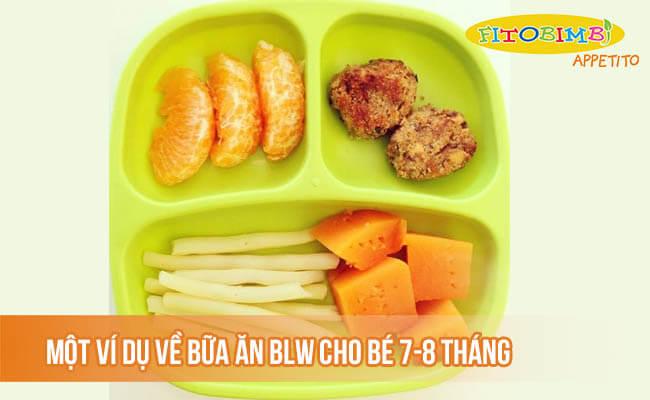Một ví dụ về bữa ăn BLW cho bé 7-8 tháng