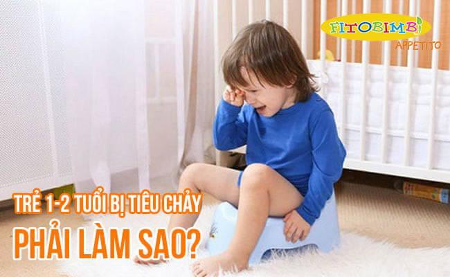 【Hỏi-Đáp】Trẻ 1-2 Tuổi Bị Tiêu Chảy Mẹ Phải Làm Sao?