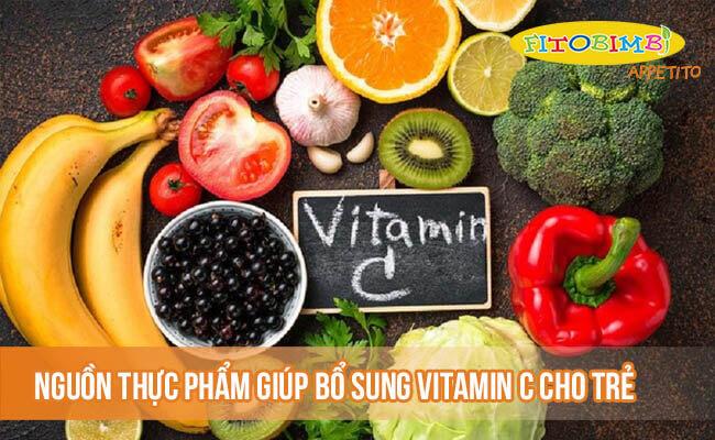 Nguồn thực phẩm giúp bổ sung vitamin C cho trẻ
