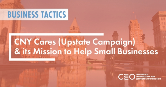 CNY CARES (UPSTATE CAMPAIGN): ITS MISSION TO HELP SMALL BUSINESSES