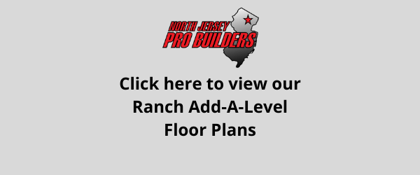 NJPB Ranch Add-A-Level floor plans