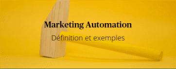 Définitition : marketing automation