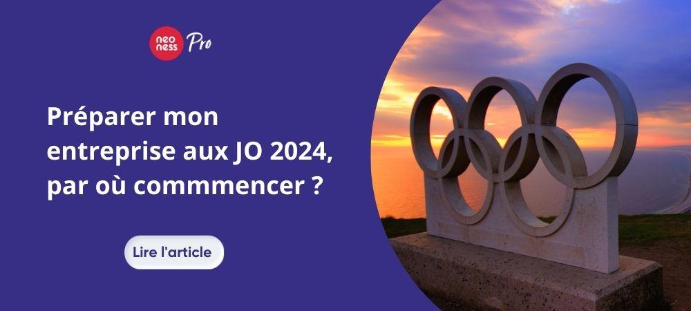 Préparer mon entreprises aux JO 2024, par ou commencer ?