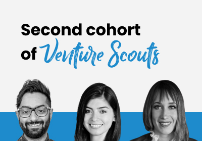 Announcing the second cohort of Venture Scouts