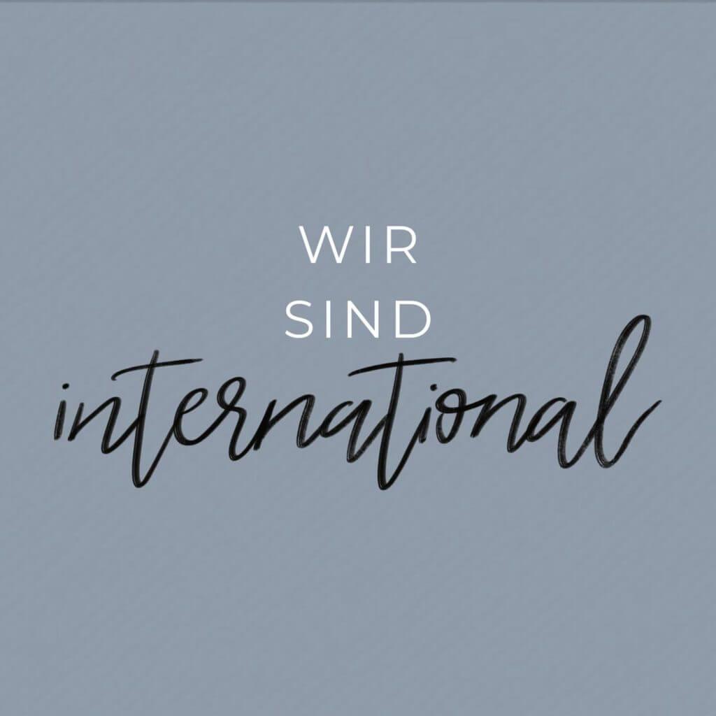 Wir sind international | Familienkirche Werte