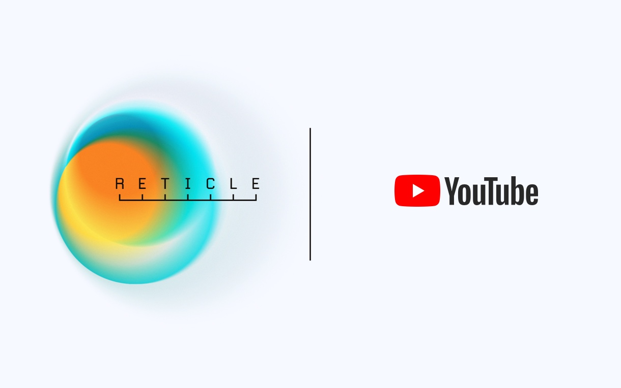 Reticle helps YouTube advertisers maximize on-target reach and impact