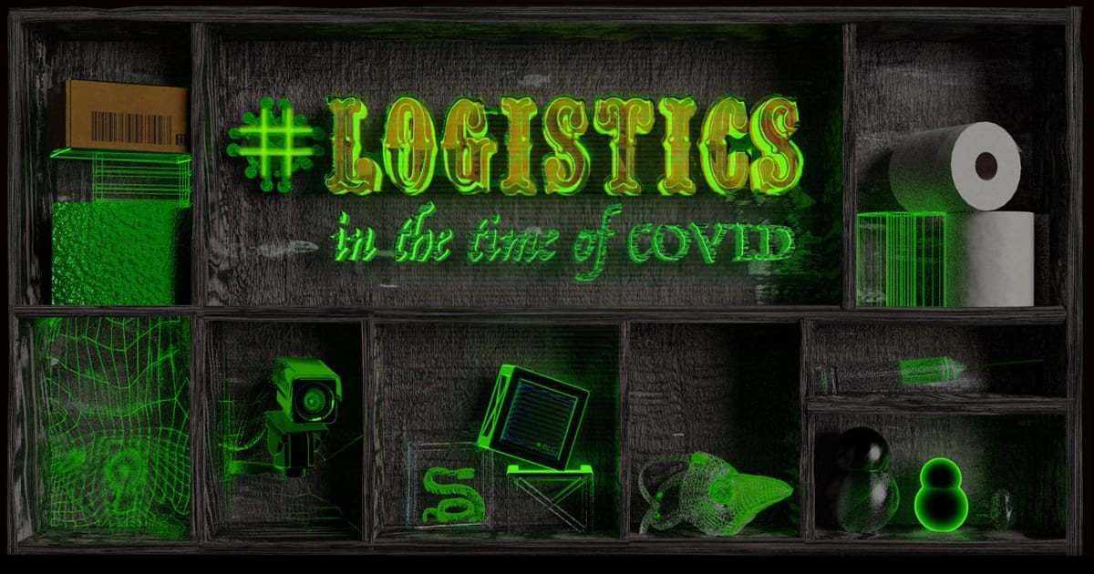 #Logistics in the time of COVID