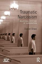 Traumatic Narcissism by Daniel Shaw