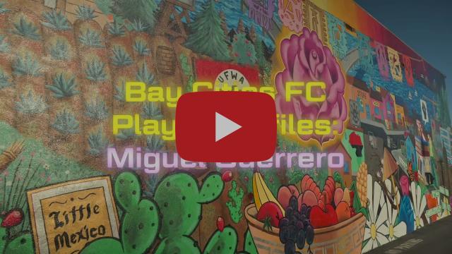 Bay Cities FC Player Profiles: Miguel Guerrero
