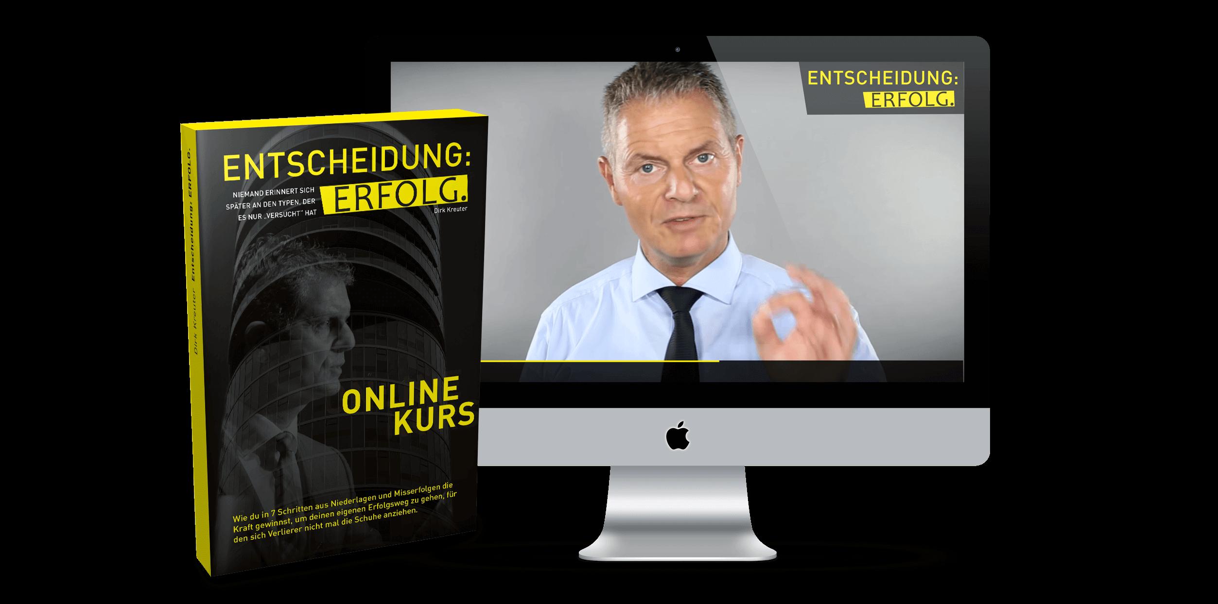 Onlinekurs Entscheidung Erfolg von Dirk Kreuter