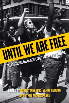 Until We Are Free. Reflections on Black Lives Matter in Canada book cover