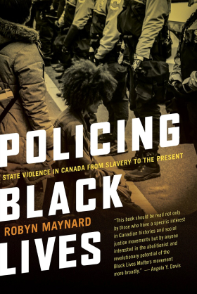 Policing Black Lives: State Violence in Canada from Slavery to Present book cover