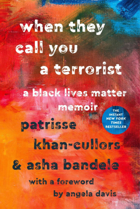 When they call you a Terrorist: A Black lives Matter Memoir book cover