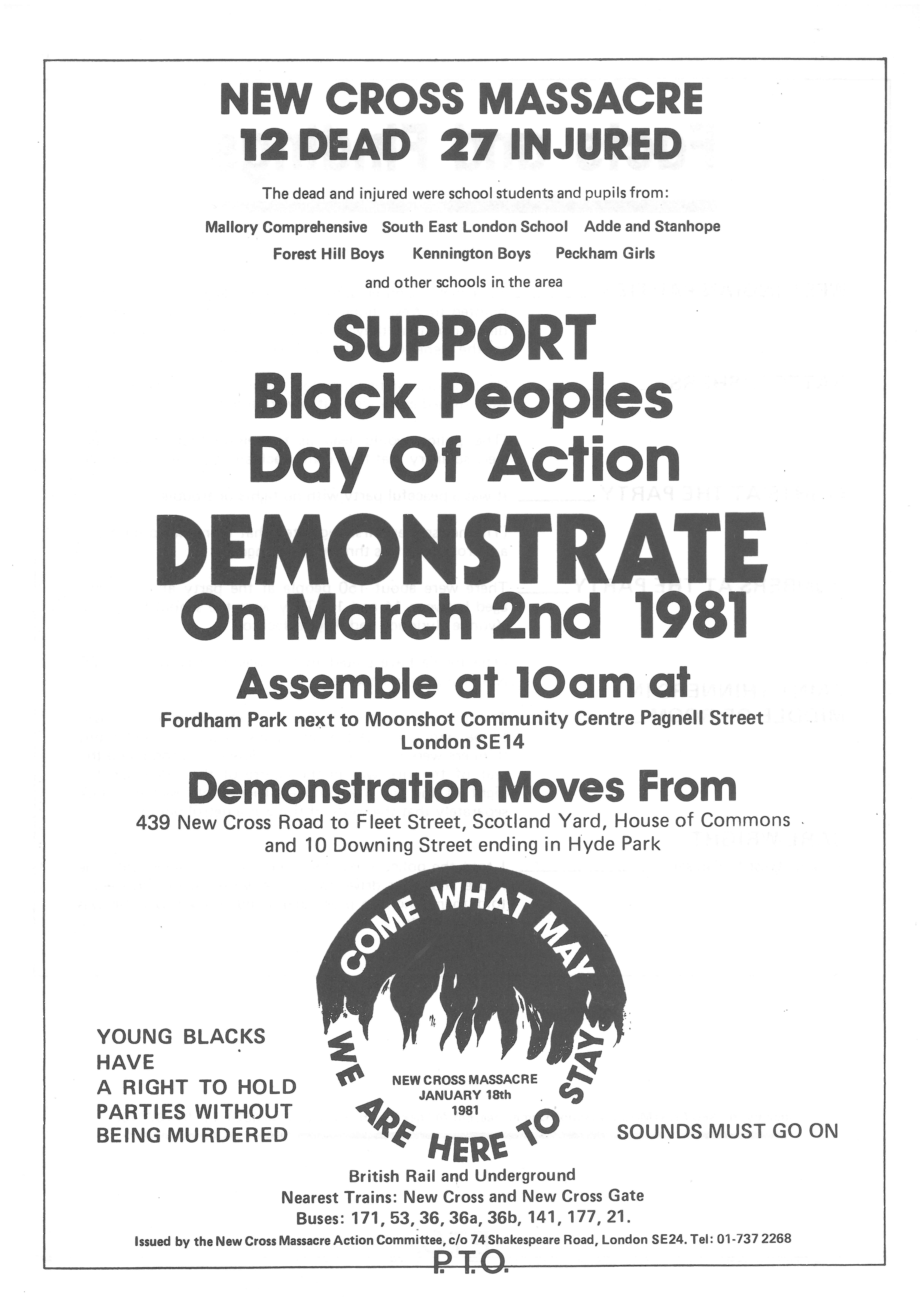 Black and white text-based flyer, carrying the New Cross Massacre Campaign logo, with the slogan Come What May we are Here to Stay.