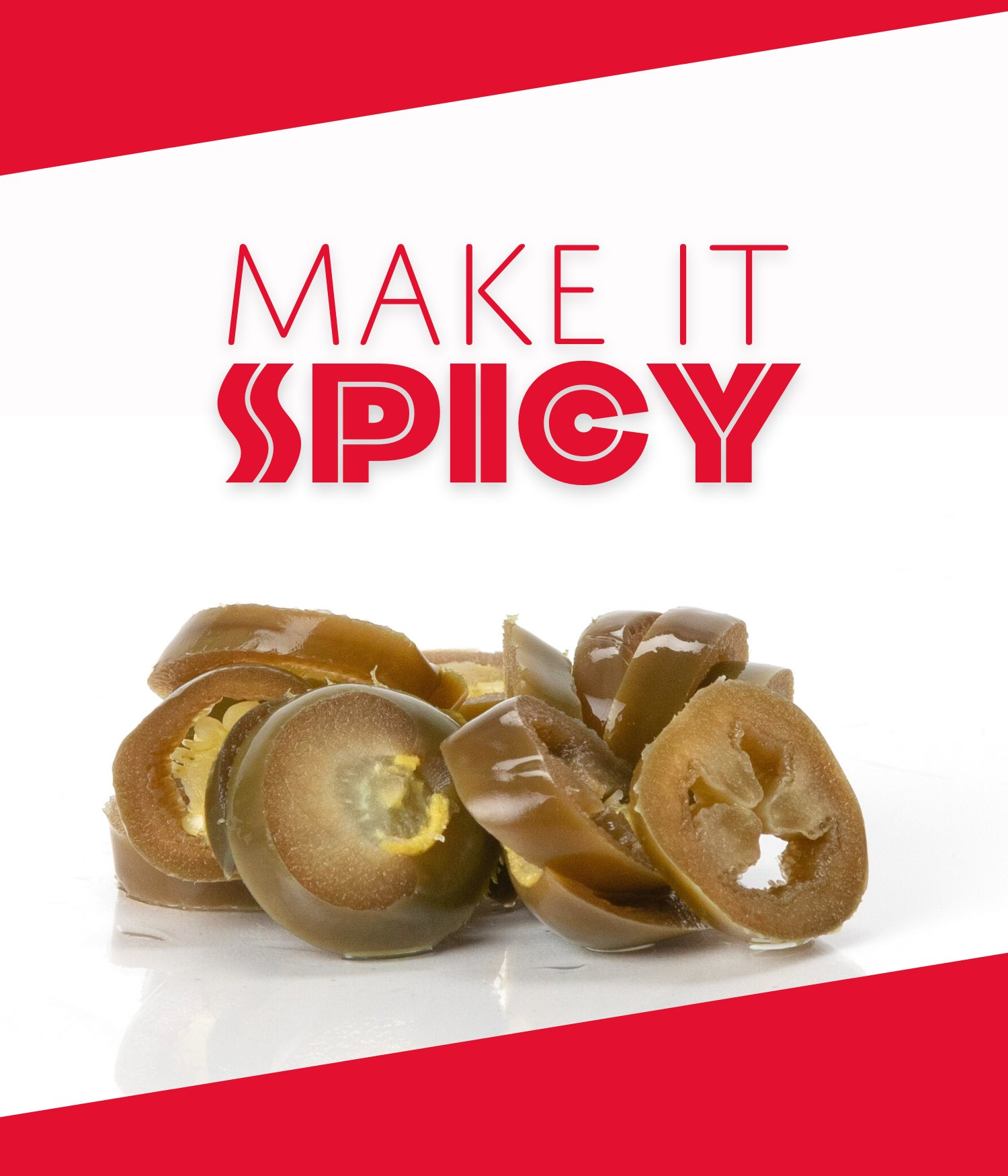 """Make it spicy"" picture with jalapenos"