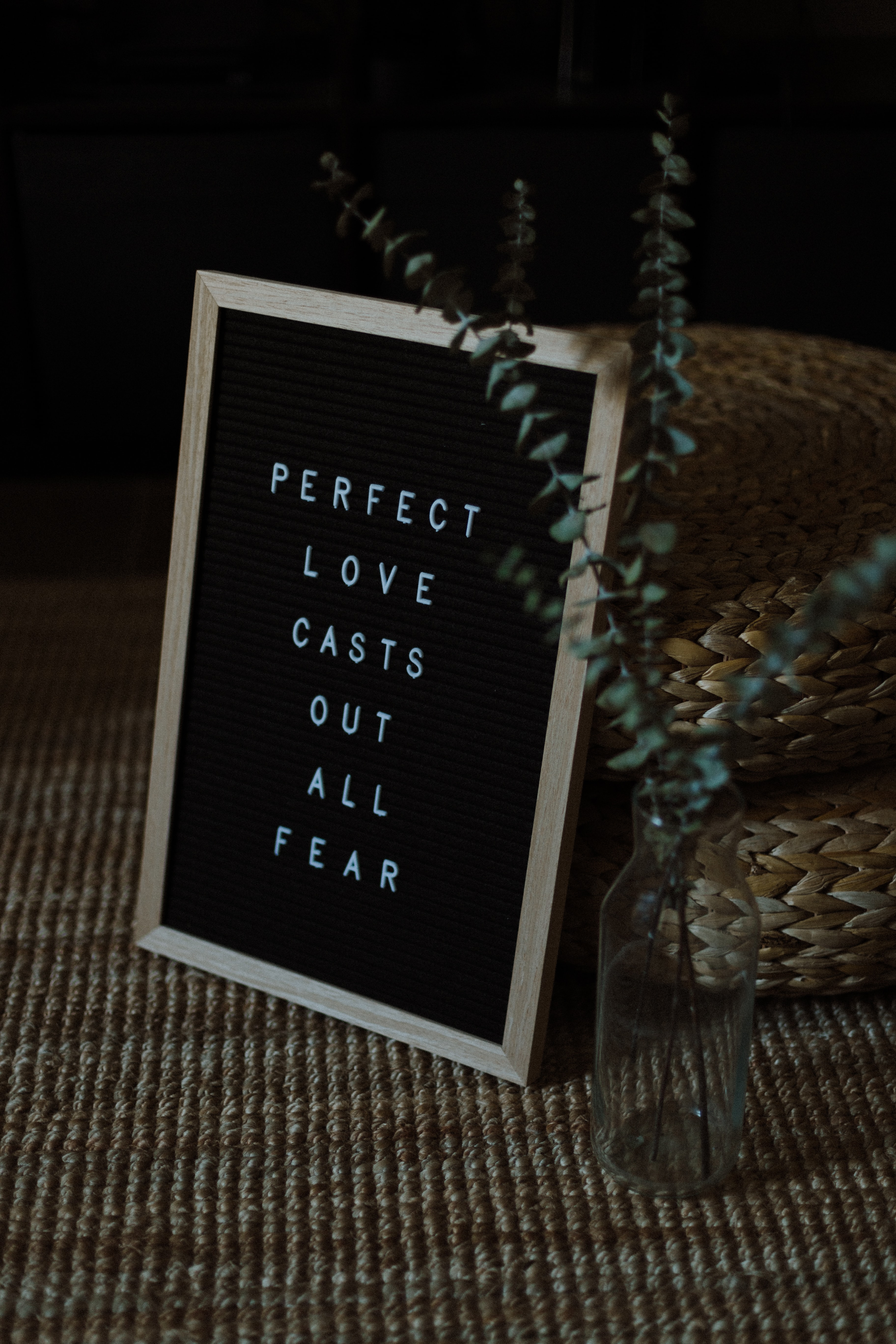 Sign that says perfect love casts out all fear