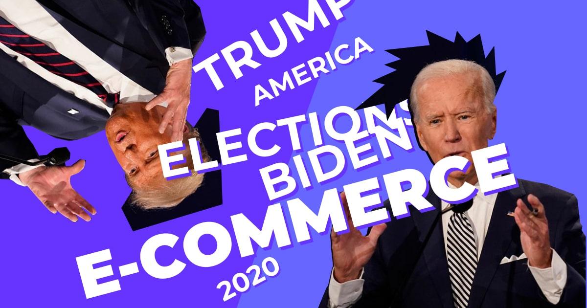 Trump vs Biden. Whose Side is Ecommerce On?