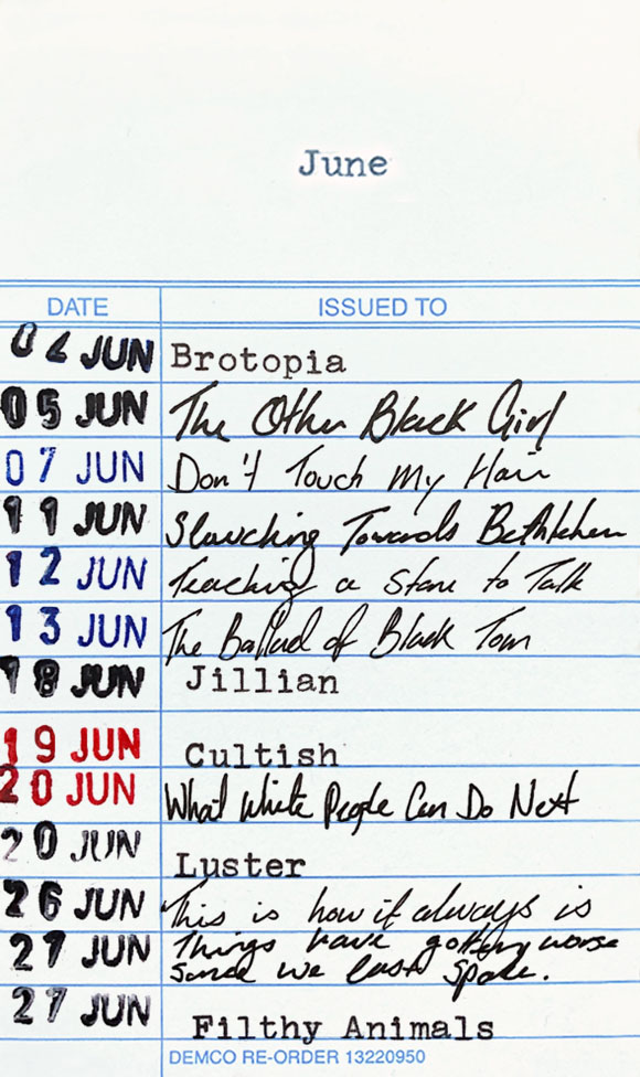 Books read in June 2021: 02 June - Brotopia. 05 June - The Other Black Girl. 07 June - Don't Touch My Hair. 11 June - Slouching Towards Bethlehem. 12 June - Teaching a Stone to Talk 13 June - The Ballad of Black Tom. 18 June - Jillian. 19 June - Cultish. 20 June - What White People Can Do Next. 20 June - Luster. 26 June - This Is How It Always Is. 27 June - Things have gotten worse since we last spoke. 27 June - Filthy Animals.