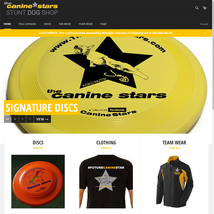 The Canine Stars signature discs featuring the stars of our shows, t-shirts, hats, and team wear are available at our online shop.