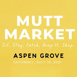 Aspen Grove Mutt Market