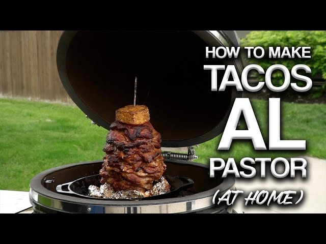 How to Make TACOS AL PASTOR At Home (with a Grill & a FLAMETHROWER) | Tacos Al Pastor Recipe
