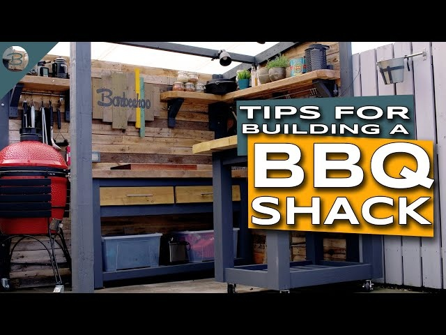 Tips for Building a BBQ Shack