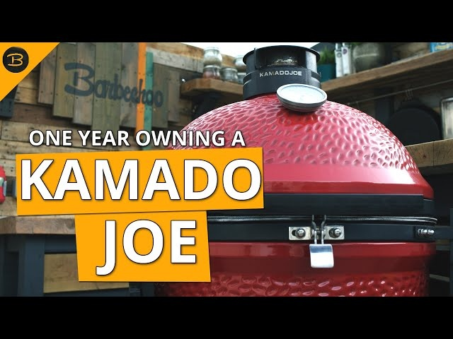 How I feel about my KAMADO JOE - One year on | Barbechoo